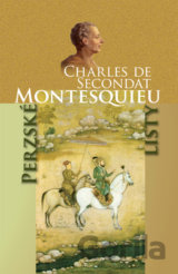Perzské listy (de Secondat Montesquieu Charles)