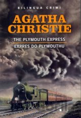 Expres do Plymouthu / The Plymouth Express (Agatha Christie) [CZ]