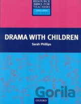 Primary Resource Books for Teachers - Drama with Children (Phillips, S.)