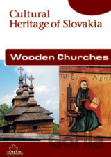 Wooden Churches - Cultural Heritage of Slovakia