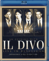 Il Divo: AN EVENING WITH IL DIVO - LIVE IN BARCELONA