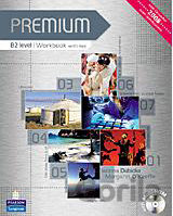 Premium B2 Level Workbook with Key/CD-Rom Pack (Iwona Dubicka)