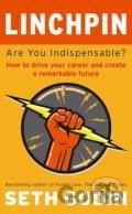 Linchpin: Are You Indispensable? How to drive (Seth Godin)