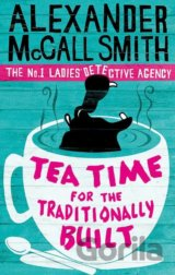 Tea Time for the Traditionally ... (McCall Smith, A.) [paperback]