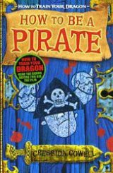 How to be a Pirate (Hiccup) (Cressida Cowell) (Paperback)