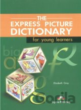 The Express Picture Dictionary for Young Learners: Student's Book