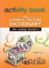 The Express Picture Dictionary for Young Learners: Student's and Activity Student's