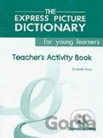 The Express Picture Dictionary for Young Learners: Teacher's Activity Book
