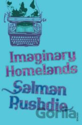 Imaginary Homelands (Salman Rushdie) [GB]