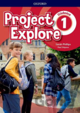 Project Explore 1 Student´s book (CZEch Edition)