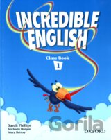 Incredible English 1 Class Book (Phillips, S. - Morgan, M. - Slattery, M.) [pape