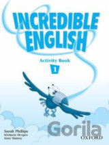 Incredible English 1 Activity Book (Phillips, S. - Morgan, M. - Slattery, M.) [p