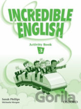 Incredible English 3 Activity Book (Phillips, S. - Morgan, M. - Slattery, M.) [p