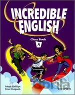 Incredible English 5 Class Book [Paperback]