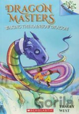 Waking the Rainbow Dragon: A Branches Book