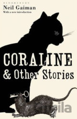 Coraline and Other Stories (Neil Gaiman)