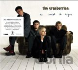 Cranberries: No Need to Argue (Deluxe)
