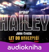 Hailey,a. / Castle,j.: Let Do Nebezpeci