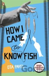How I Came to Know Fish (Penguin Translated T... (Ota Pavel , Jindriska Badal (T