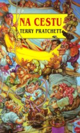 Na cestu (Pratchett Terry)