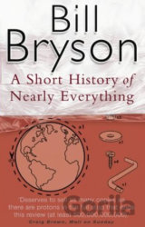 A Short History of Nearly Everything (Bill Bryson)