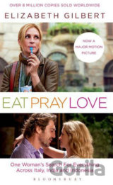 Eat, Pray, Love (Film Tie-In) (Gilbert, E.) [paperback]