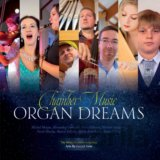 Chamber Music: Organ dreams