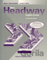 New Headway Upper-Intermediate Teacher's Book (Soars, J. + L.) [paperback]