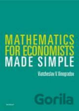 Mathematics for Economists. Made Simple  (Vinogradov, Viatcheslav)