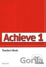Achieve 1: Teacher's Book