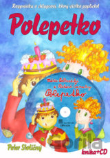 Polepetko - Kniha+ CD (Peter Stoličný, Mária Podhradská, Richard Čanaky)