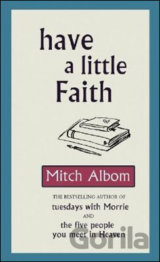 Have a Little Faith (Mitch Albom) [GB]