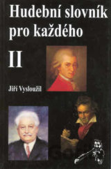 Hudební slovník pro každého 2. (Jiří Vysloužil)  CZ  dede37f14b2