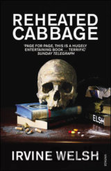 Reheated Cabbage (Irvine Welsh) (Paperback)