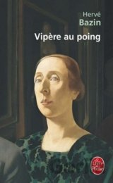 Vipere Au Poing (Bazin, H.) [paperback]