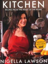 Kitchen : Recipes from the Heart of the Home (Nigella Lawson) (Hardback)