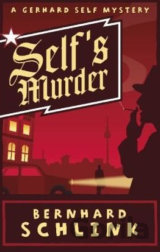 Self's Murder: A Gerhard Self Mystery