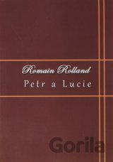 Petr a Lucie (Romain Rolland)[CZ]