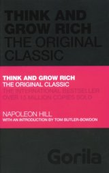 Think and Grow Rich: The Original Classic (Ha... (Napoleon Hill , Tom Butler-Bow