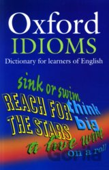 Oxford Idioms Dictionary for Learners (2nd Edition) (Parkinson, D. - Francis, B.