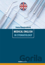 Medical English in Stomatology (Irena Baumruková) [EN]