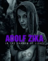 Adolf Zika - In The Shadow of Light (Adolf Zika)