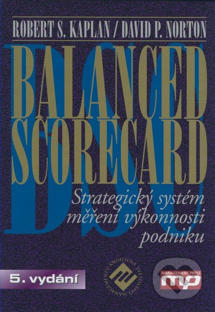 Balanced scorecard - Robert S. Kaplan, David P. Norton