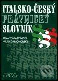 Italsko-český právnický slovník - J. Tomaščínová, M. Damohorský
