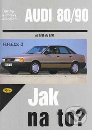 Audi 80/90 od 9/86 do 8/91 - Hans-Rüdiger Etzold