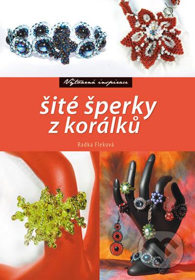 Šité šperky z korálků - Radka Fleková