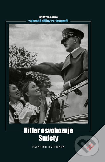 Fatimma.cz Hitler osvobozuje Sudety Image