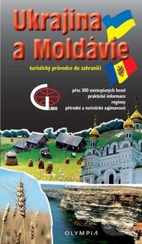 Ukrajina a Moldávie - Turistický průvodce do zahraničí - Olympia