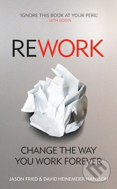ReWork - Jason Fried