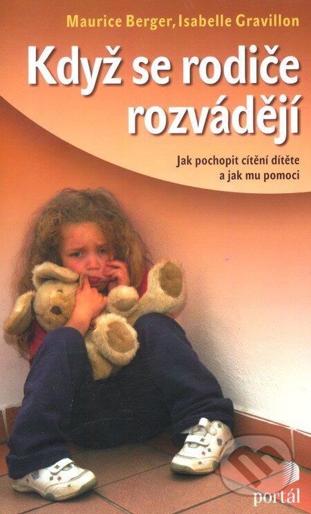 Když se rodiče rozvádějí - Isabelle Gravillon, Maurice Berger